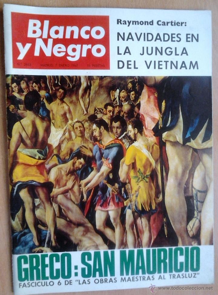 BLANCO Y NEGRO-Nº2853-AÑO 7/1/1967-PICASSO-INFANTA DOÑA PILAR-EL GRECO (Coleccionismo - Revistas y Periódicos Modernos (a partir de 1.940) - Blanco y Negro)