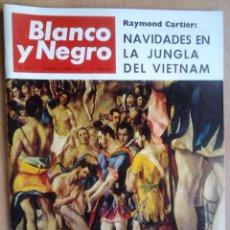 Coleccionismo de Revista Blanco y Negro: BLANCO Y NEGRO-Nº2853-AÑO 7/1/1967-PICASSO-INFANTA DOÑA PILAR-EL GRECO. Lote 39947929