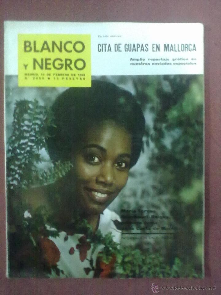 BLANCO Y NEGRO Nº 2650 16 DE FEBRERO DE 1963 CITA DE GUAPAS EN MALLORCA (Coleccionismo - Revistas y Periódicos Modernos (a partir de 1.940) - Blanco y Negro)