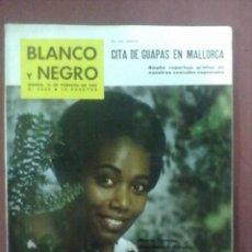 Coleccionismo de Revista Blanco y Negro: BLANCO Y NEGRO Nº 2650 16 DE FEBRERO DE 1963 CITA DE GUAPAS EN MALLORCA. Lote 43114444