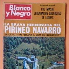 Coleccionismo de Revista Blanco y Negro: BLANCO Y NEGRO. 13 JULIO 1968. LA BRAVA HERMOSURA DEL PIRINEO NAVARRO. Nº 2932 - DIVERSOS AUTORES. Lote 43525514