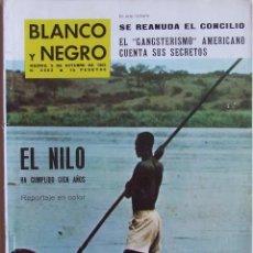 Coleccionismo de Revista Blanco y Negro: EGIPTO NILO CONCILIO VATICANO GEORGES PAQUES MAFIA ILLESCAS LALO PALACIO BLANCO Y NEGRO 2683 DE 1963. Lote 143135118