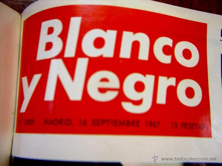 Coleccionismo de Revista Blanco y Negro: DOSIER CON 12 FASCÍCULOS DE LA REVISTA BLANCO Y NEGRO DE 1967 - Foto 11 - 44075910