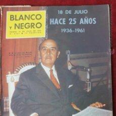 Coleccionismo de Revista Blanco y Negro: BLANCO Y NEGRO Nº 2567 JULIO 1961 HACE 25 AÑOS 1936-1931 FRANCO EN SU MESA DE TRABAJO. Lote 45059519