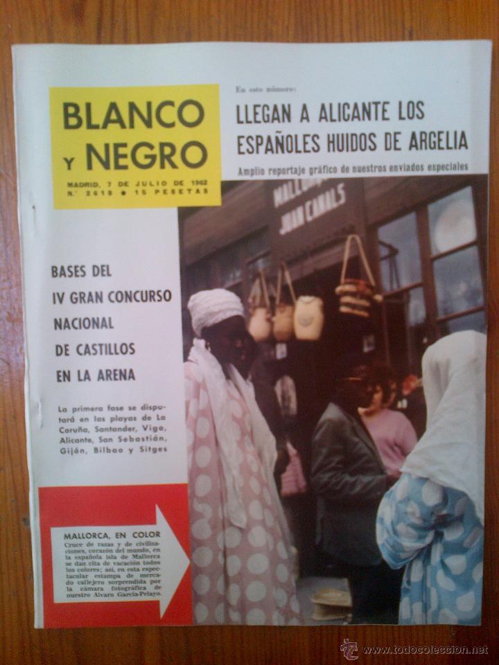 REVISTA BLANCO Y NEGRO, NÚMERO 2618 DE FECHA 7 DE JULIO DE 1962. ESPECIAL MALLORCA (Coleccionismo - Revistas y Periódicos Modernos (a partir de 1.940) - Blanco y Negro)