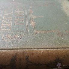Coleccionismo de Revista Blanco y Negro: ENCUADERNACIÓN BLANCO Y NEGRO 1961 MAYO Y JUNIO. LIBRO REVISTA. Lote 45902394