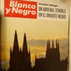 Coleccionismo de Revista Blanco y Negro: REVISTA BLANCO Y NEGRO Nº 2875 1967 CIUDAD BELLA BURGOS LA50. Lote 46106974