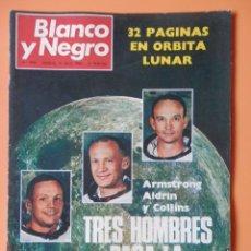 Coleccionismo de Revista Blanco y Negro: BLANCO Y NEGRO. 19 JULIO 1969. TRES HOMBRES PARA LA HISTORIA. ARMSTRONG, ALDRIN Y COLLINS. Nº 2985 -. Lote 46423885
