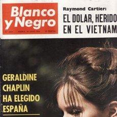 Coleccionismo de Revista Blanco y Negro: REVISTA BLANCO Y NEGRO Nº 2824 AÑO 1966. PORTADA: GERALDINE CHAPLIN. . Lote 47821641