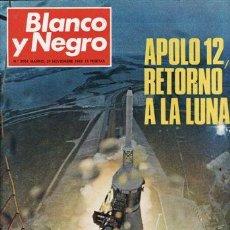 Coleccionismo de Revista Blanco y Negro: REVISTA BLANCO Y NEGRO Nº 3004 AÑO 1969. APOLO 12, RETORNO A LA LUNA. . Lote 48136191