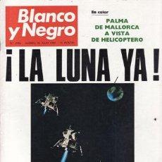 Coleccionismo de Revista Blanco y Negro: REVISTA BLANCO Y NEGRO Nº 2986 AÑO 1969. LA LUNA YA. PALMA DE MALLORCA. . Lote 48137704