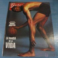 Coleccionismo de Revista Blanco y Negro: REVISTA:BLANCO Y NEGRO,Nº3813,MAGIC JOHNSON,PENELOPE CRUZ,JESUS VAZQUEZ,PASCUAL MARAGALL. Lote 49425574