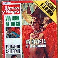 Coleccionismo de Revista Blanco y Negro: REVISTA BLANCO Y NEGRO 3346 1976, LA REVISTA, MAEQUES DE VILLAVERDE, VIA LIBRE AL JUEGO. Lote 50597995