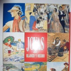 Coleccionismo de Revista Blanco y Negro: JOYAS DE BLANCO Y NEGRO. Lote 50765257