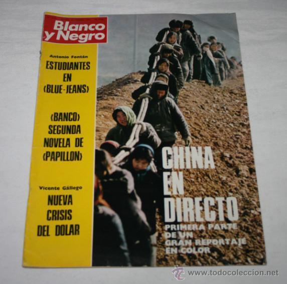 BLANCO Y NEGRO Nº 3173, 24 FEBRERO 1973, CHINA EN DIRECTO, BLUE-JEANS, BANCO PAPILLON, REVISTA (Coleccionismo - Revistas y Periódicos Modernos (a partir de 1.940) - Blanco y Negro)