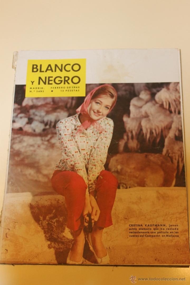 REVISTA BLANCO Y NEGRO Nº 2495- FEBRERO 1960 - CRISTINA KAUFMANN - ACTRIZ ALEMANA EN MALLORCA (Coleccionismo - Revistas y Periódicos Modernos (a partir de 1.940) - Blanco y Negro)