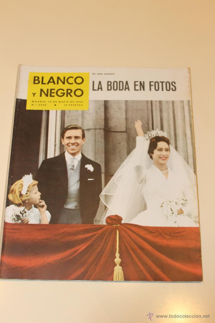 REVISTA BLANCO Y NEGRO Nº 2506- MAYO 1960 - LA BODA EN FOTOS (Coleccionismo - Revistas y Periódicos Modernos (a partir de 1.940) - Blanco y Negro)
