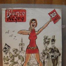 Coleccionismo de Revista Blanco y Negro: EDICIÓN CONMEMORATIVA DE LOS 100 AÑOS DE BLANCO Y NEGRO. Lote 52865711