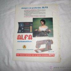 Coleccionismo de Revista Blanco y Negro: PUBLICIDAD MAQUINA DE COSER ALFA AUTOMATICA HOJA DE REVISTA BLANCO Y NEGRO 1959. Lote 52962545