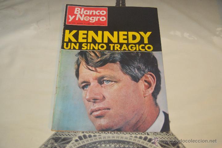REVISTA BLANCO Y NEGRO Nº 2928 1968 KENNEDY UN SINO TRAGICO (Coleccionismo - Revistas y Periódicos Modernos (a partir de 1.940) - Blanco y Negro)