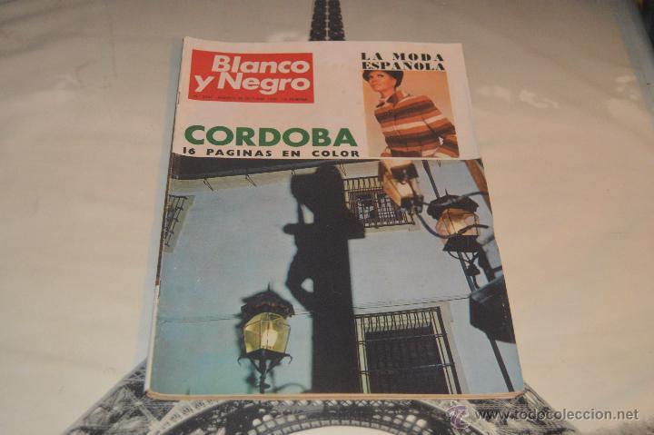 REVISTA BLANCO Y NEGRO Nº 2947 AÑO 1968 LA MODA ESPAÑOLA CORDOBA (Coleccionismo - Revistas y Periódicos Modernos (a partir de 1.940) - Blanco y Negro)