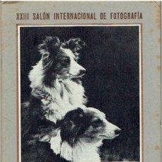 Coleccionismo de Revista Blanco y Negro: XXIII SALÓN INTERNACIONAL DE FOTOGRAFIA . Lote 53258192