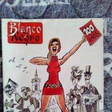 Coleccionismo de Revista Blanco y Negro: NUMERO BLANCO Y NEGRO CONMEMORATIVO 100 AÑOS. Lote 53523151