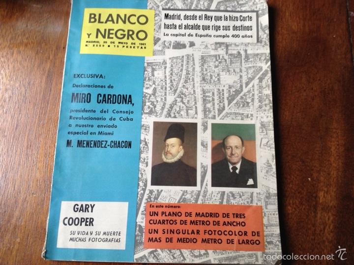 BLANCO Y NEGRO MAYO 1961 N 2559 (Coleccionismo - Revistas y Periódicos Modernos (a partir de 1.940) - Blanco y Negro)