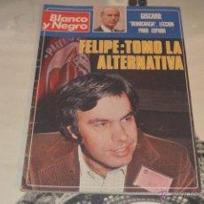 Coleccionismo de Revista Blanco y Negro: REVISTA BLANCO Y NEGRO Nº 3371 DICIEMBRE 1976 FELIPE TOMO LA ALTERNATIVA. Lote 54417383