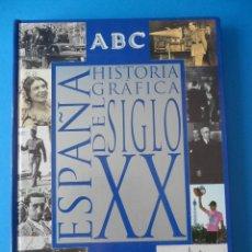 Coleccionismo de Revista Blanco y Negro: ESPAÑA HISTORIA GRÁFICA DEL SIGLO XX - ABC - CAJA DE MADRID - 1900-1997- BLANCO Y NEGRO. Lote 54769281