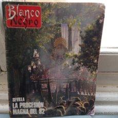 Coleccionismo de Revista Blanco y Negro: REVISTA BLANCO Y NEGRO COLECCIONISTAS DE SEMANA SANTA, SEVILLA LA PROCESION MAGNA DEL 92. Lote 54829339