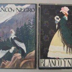 Coleccionismo de Revista Blanco y Negro - 2 EJEMPLARES DE BLANCO Y NEGRO - 56276160