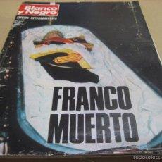 Coleccionismo de Revista Blanco y Negro: BLANCO Y NEGRO.- 3316. 22 NOVIEMBRE 1975.- FRANCO MUERTO.- ENTREVISTA A LUIS MIGUEL DOMINGUIN. Lote 56645284