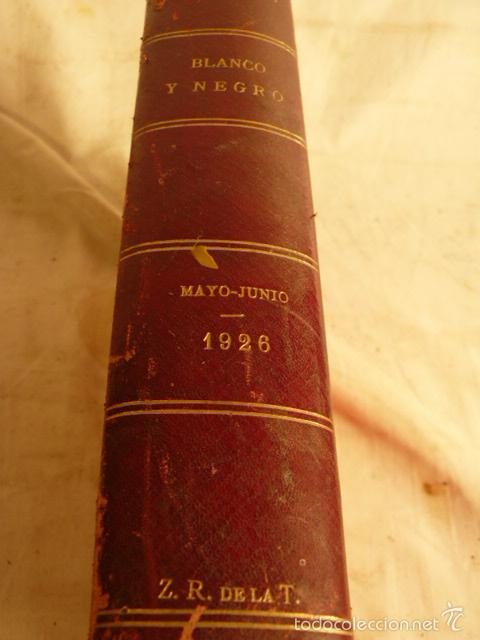 Coleccionismo de Revista Blanco y Negro: REVISTA BLANCO Y NEGRO MAYO JUNIO 1926 - Foto 2 - 56834148