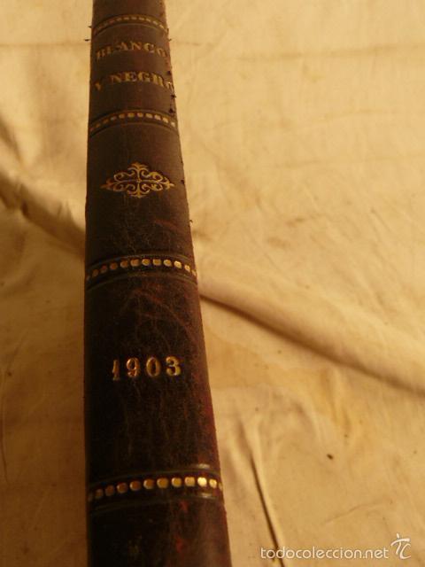 Coleccionismo de Revista Blanco y Negro: REVISTA BLANCO Y NEGRO AÑO 1903 - Foto 3 - 56834243