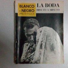 Coleccionismo de Revista Blanco y Negro: BLANCO Y NEGRO DEL AÑO 1962. Lote 56981899
