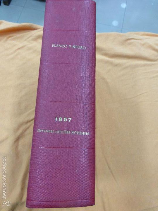REVISTA BLANCO Y NEGRO. TOMO CON TODOS LOS NÚMEROS DE SEPTIEMBRE, OCTUBRE Y NOVIEMBRE DE 1957 (Coleccionismo - Revistas y Periódicos Modernos (a partir de 1.940) - Blanco y Negro)