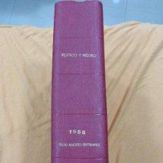 Coleccionismo de Revista Blanco y Negro: REVISTA BLANCO Y NEGRO - TOMO CON TODOS LOS NÚMEROS DE JULIO, AGOSTO Y SEPTIEMBRE DE 1958 . Lote 57428942