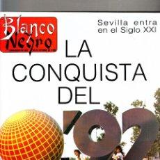 Coleccionismo de Revista Blanco y Negro: BLANCO Y NEGRO 30 DE OCTUBRE DE 1988 LA CONQUISTA DEL 92 NÚMERO ESPECIAL . Lote 57734511
