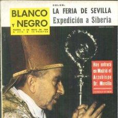 Coleccionismo de Revista Blanco y Negro: BLANCO Y NEGRO. MADRID, 9 DE MAYO DE 1964. Nº 2714.. Lote 58189903