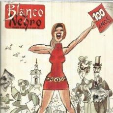 Coleccionismo de Revista Blanco y Negro: REVISTA BLANCO Y NEGRO. MAYO DE 1991. MADRID. EDICIÓN ESPECIAL 100 AÑOS. Lote 58238864