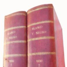 Coleccionismo de Revista Blanco y Negro: BLANCO Y NEGRO. REVISTA ILUSTRADA. DE ENERO A JUNIO DEL AÑO 1930. Lote 58412427