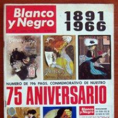 Coleccionismo de Revista Blanco y Negro: BLANCO Y NEGRO - NUM. 2818 - 7 MAYO 1966 - 75 ANIVERSARIO. Lote 59428775
