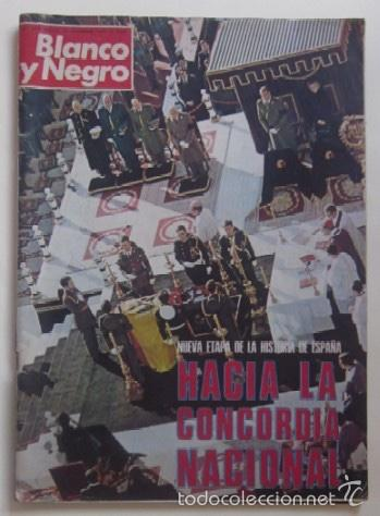 REVISTA BLANCO Y NEGRO - NUEVA ETAPA DE LA HISTORIA DE ESPAÑA, HACIA LA CONCORDIA NACIONAL (Coleccionismo - Revistas y Periódicos Modernos (a partir de 1.940) - Blanco y Negro)