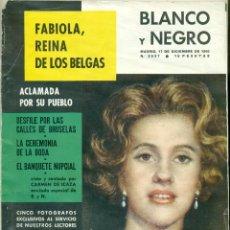 Coleccionismo de Revista Blanco y Negro: BLANCO Y NEGRO 17 DICIEMBRE 1960. FABIOLA REINA DE LOS BELGAS. Lote 60228863