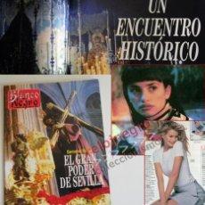 Coleccionismo de Revista Blanco y Negro: REVISTA BLANCO Y NEGRO SEMANA SANTA ENCUENTRO DE ESPERANZA MACARENA TRIANA - PENÉLOPE CRUZ SARANDON. Lote 63348384