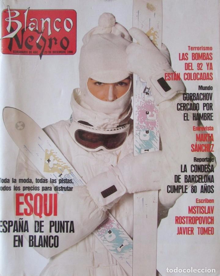 BLANCO Y NEGRO 3730 1990. MARTA SÁNCHEZ, MARÍA ROSA, ARIANA MARTÍ. ARLETTY, TEDDY KOLLEK. (Coleccionismo - Revistas y Periódicos Modernos (a partir de 1.940) - Blanco y Negro)