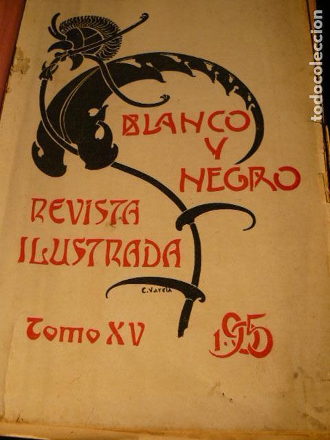 Coleccionismo de Revista Blanco y Negro: REVISTA BLANCO Y NEGRO AÑO 1905 - Foto 4 - 78589749