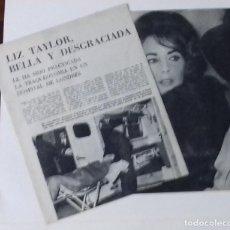 Coleccionismo de Revista Blanco y Negro: LIZ TAYLOR EN EL HOSPITAL EN 1961 EN RECORTE (RE5) 3 PÁGINAS REVISTA BLANCO NEGRO ESE AÑO. Lote 80542218