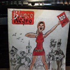 Coleccionismo de Revista Blanco y Negro: BLANCO Y NEGRO 100 AÑOS - EDICION ESPECIAL 426 PAGS COLOR.EXTRAORDINARIO DOC 1991 PDELUXE. Lote 80877191